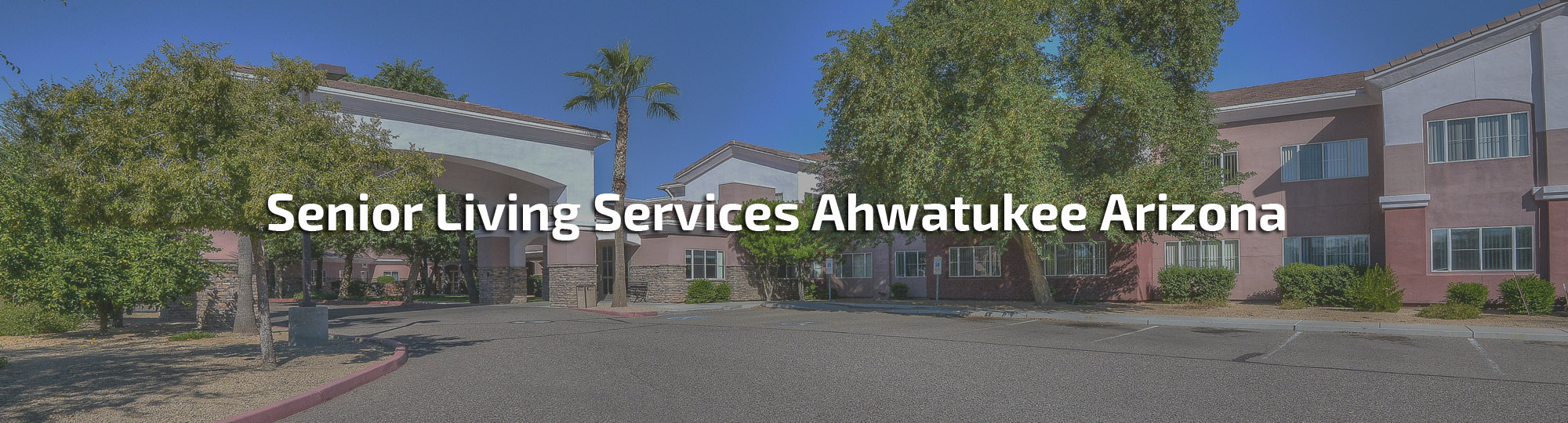 Senior Living Services Ahwatukee Arizona