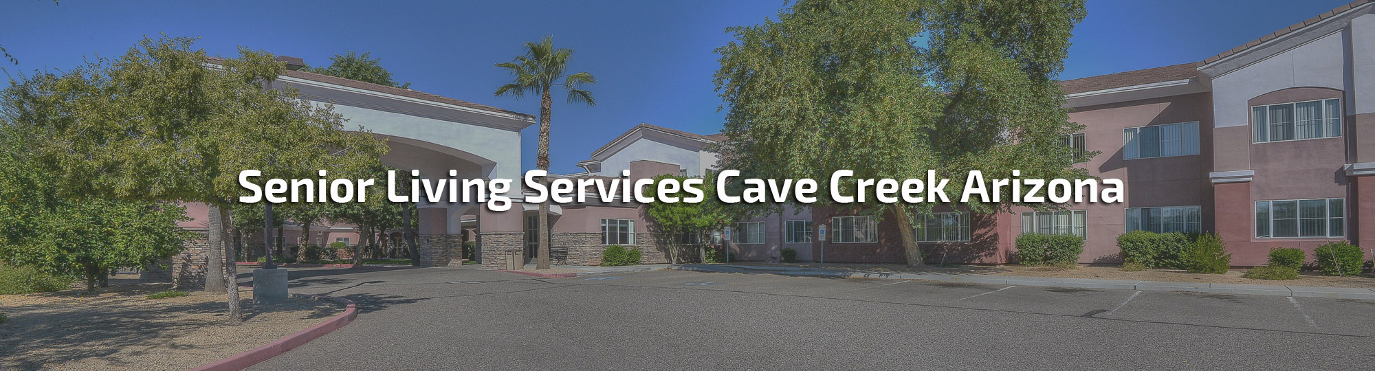 Senior Living Services Cave Creek Arizona
