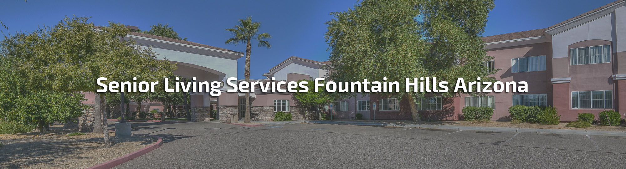 Senior Living Services Fountain Hills Arizona