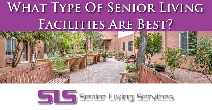 What Type Of Senior Living Facilities Are Best
